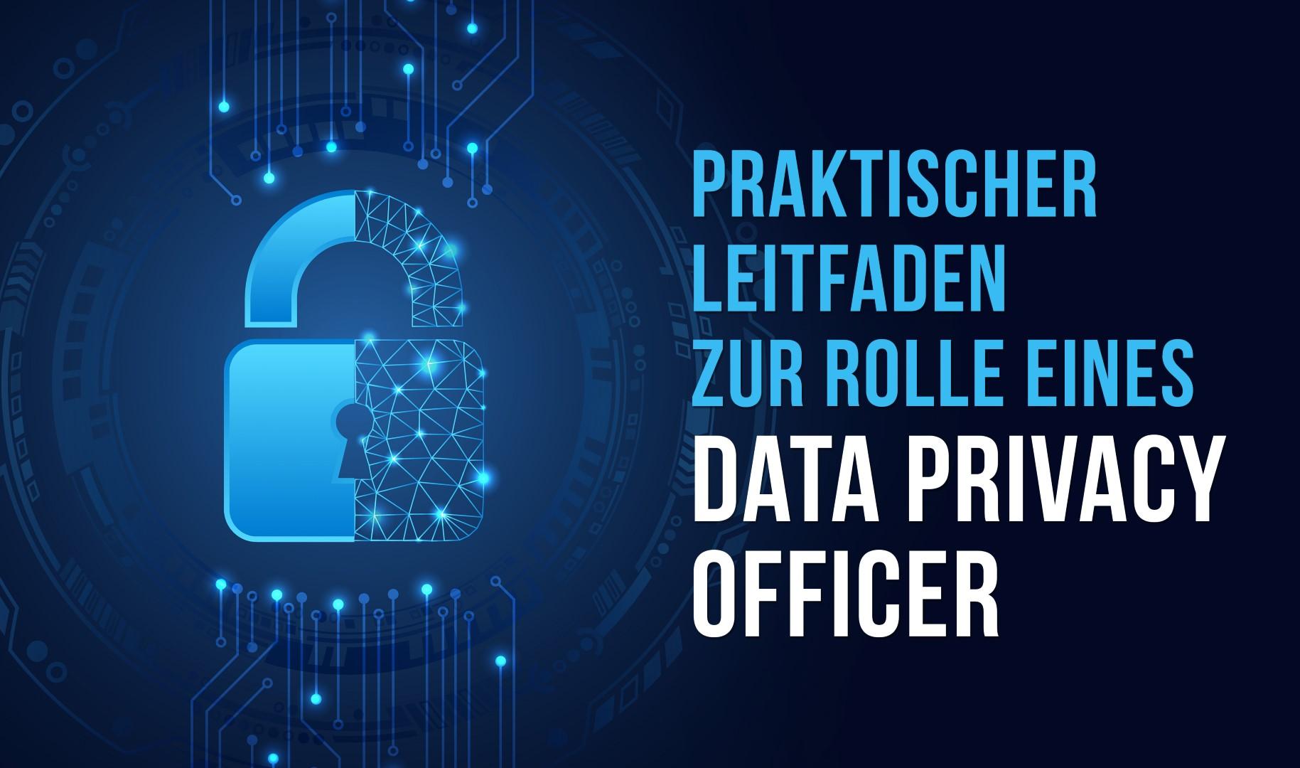 Die elf Verpflichtungen von Unternehmungen im Bereich Datenschutz