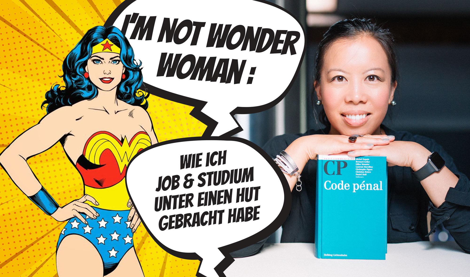 I'M NOT WONDER WOMAN: Wie ich meinen Job, mein Studium und meine Leidenschaften unter einen Hut gebracht habe